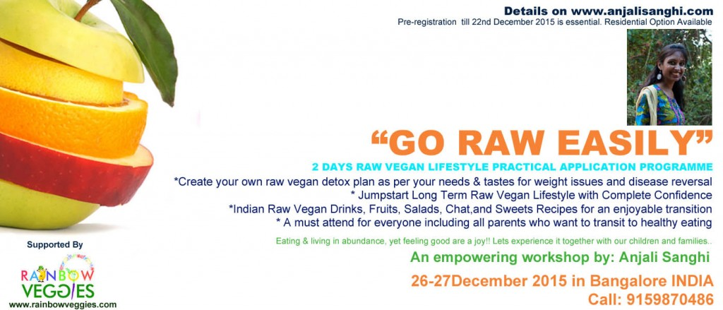 GO RAW EASILY: 26-27 Dec 2015, Bangalore, INDIA