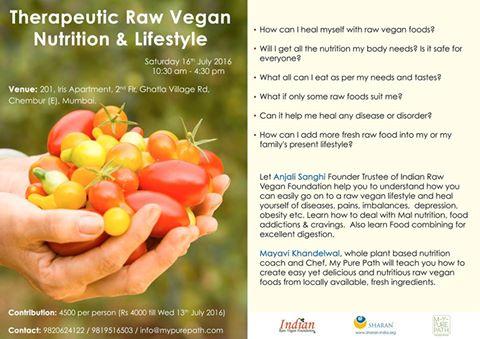 16 July 2016, Mumbai: Therapeutic Raw Vegan Nutrition & Lifestyle